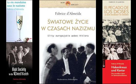 Fabrice d\'Almeida - Światowe życie w czasach nazizmu