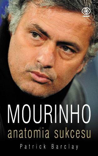 Mourinho. Anatomia sukcesu